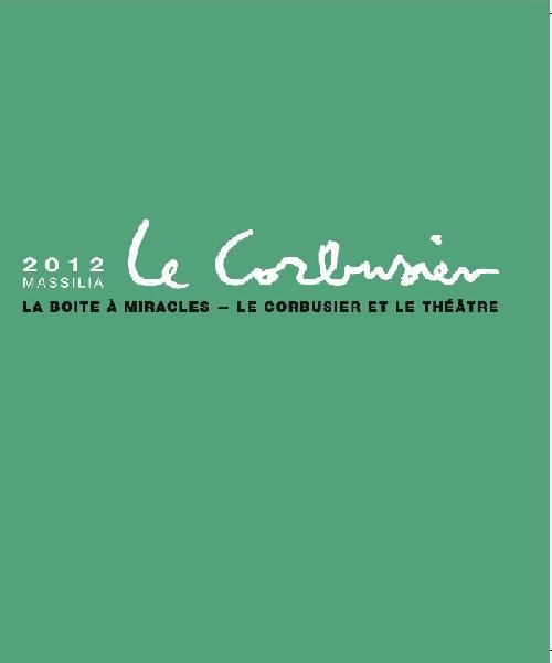 Massilia 2012 - Le Corbusier