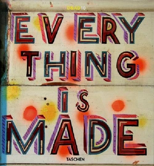 Every thing is made
