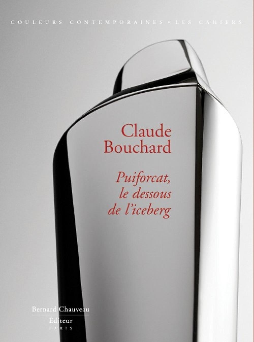 Claude Bouchard - Puiforcat, le dessous de l'iceberg