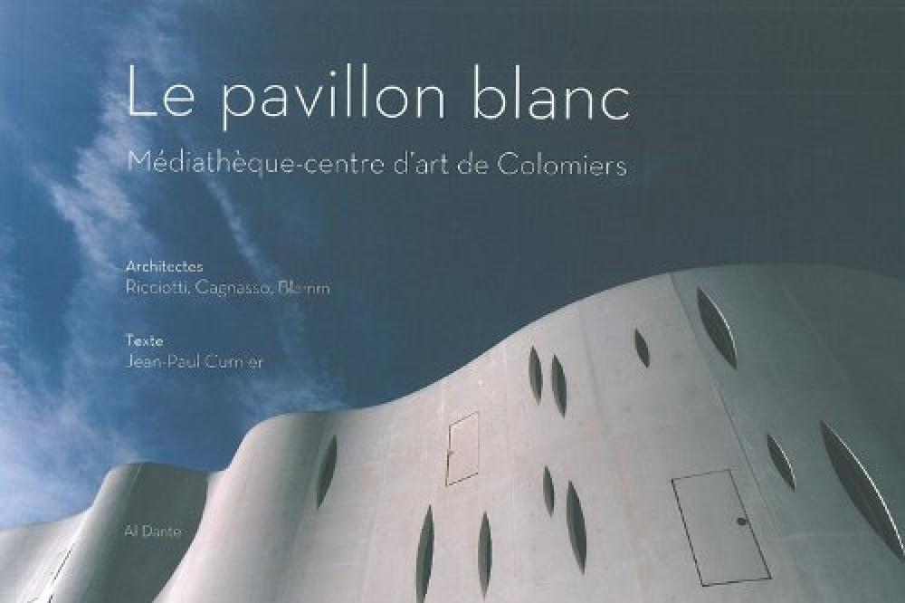 Le pavillon blanc : Médiathèque-centre d'art de Colomiers