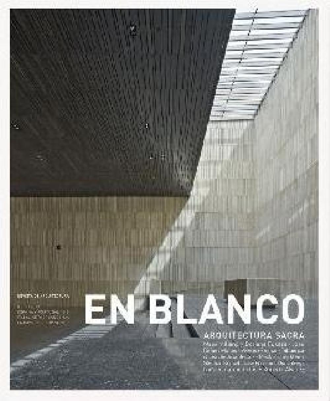 En Blanco 11: Arquitectura sacra
