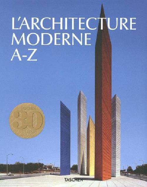 L'architecture moderne de A à Z - en 2 volumes