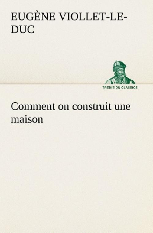 Comment on construit une maison