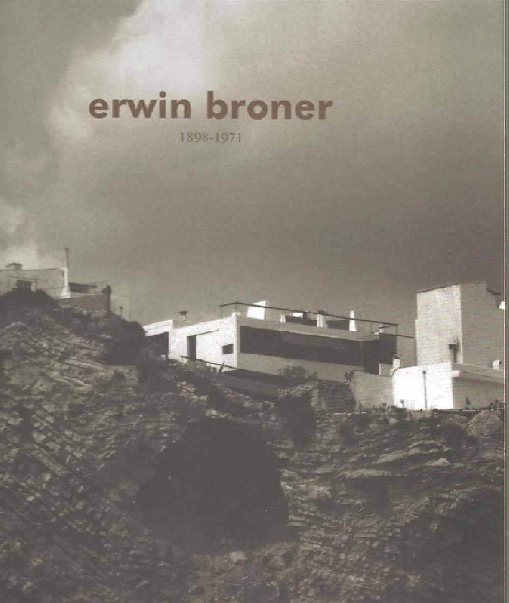 Erwin Broner 1898-1971