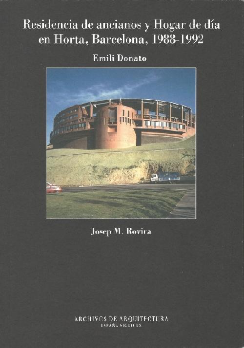 Residencia de ancianos y Hogar de dia en Horta, Barcelona, 1988-1992