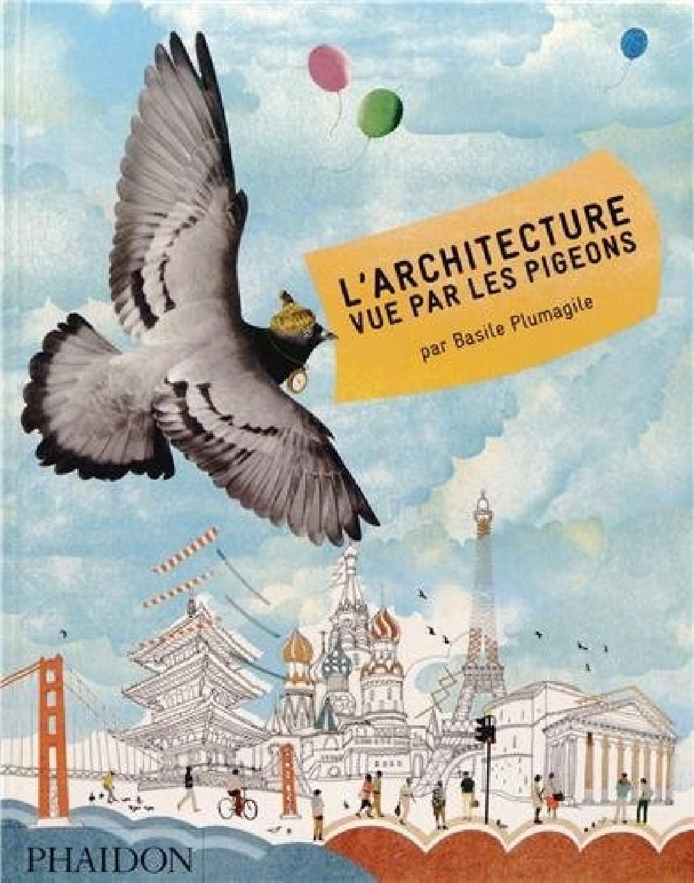 L'architecture vue par les pigeons
