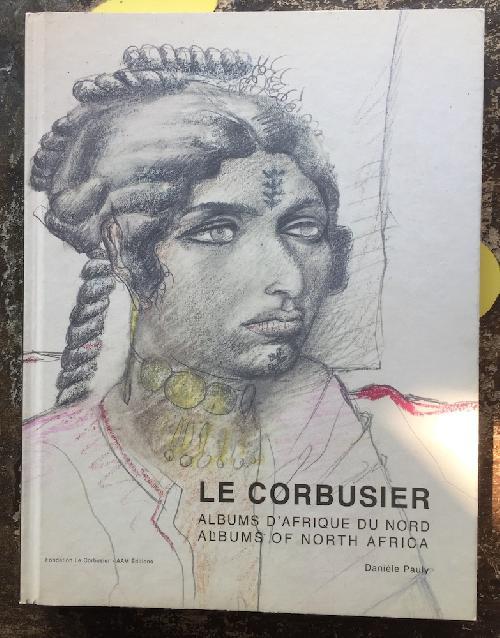 Albums d'Afrique du nord - Le Corbusier