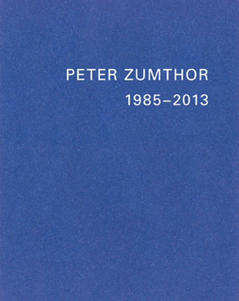 Peter Zumthor - Réalisations et projets 1985-2013 (coffret 5 volumes)