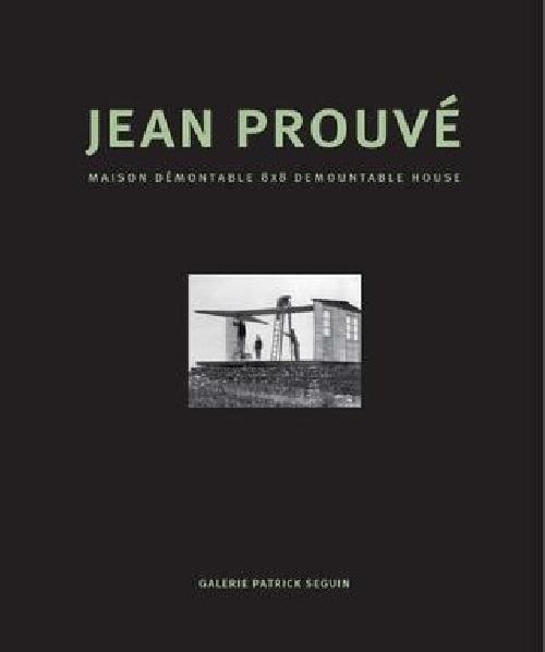 Jean Prouvé : Maison démontable 8x8 / Demountable House