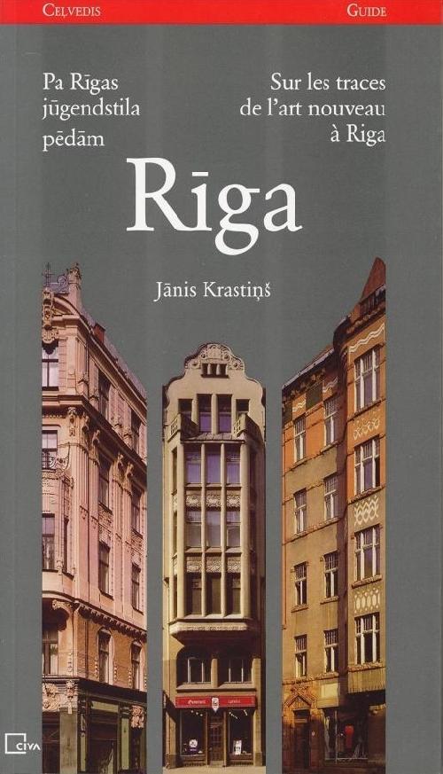 Sur les traces de l'art nouveau à Riga
