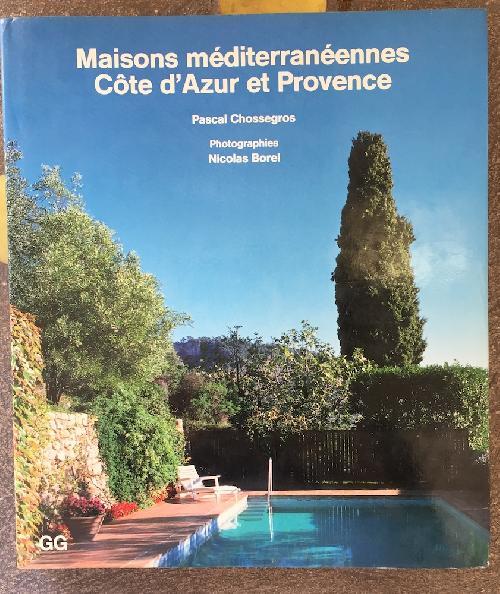 Maison méditerranéennes - Côte d'Azur et Provence