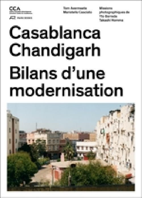 Casablanca Chandigarh, bilans d'une modernisation
