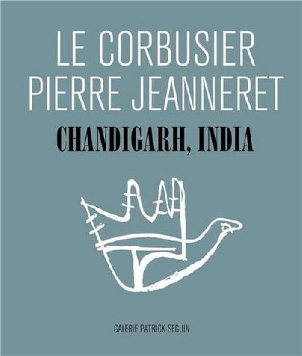 Le Corbusier Pierre Jeanneret Chandigarh India