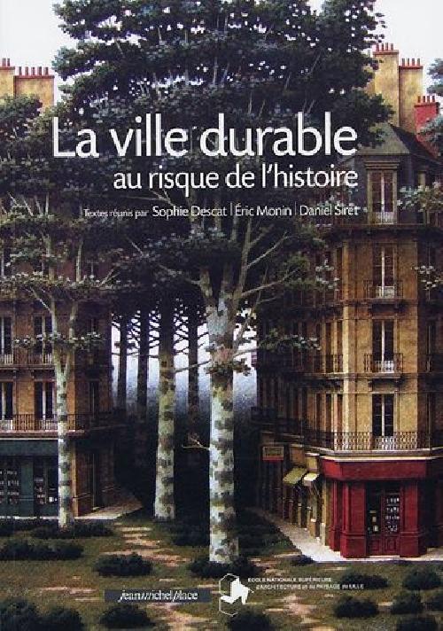 La ville durable au risque de l'histoire