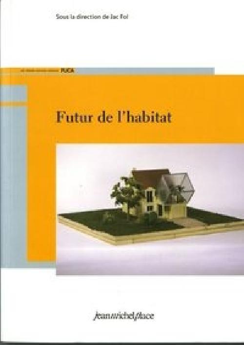 Futur de l'habitat