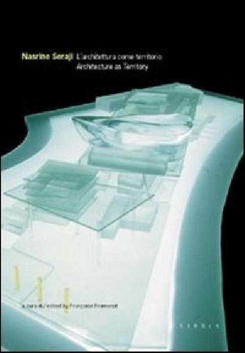 L'architettura come territorio / Architecture as territory