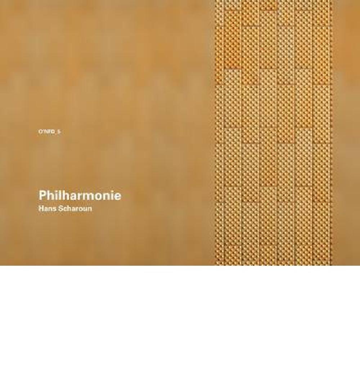 Philharmonie Berlin O'Neil Ford Monograph