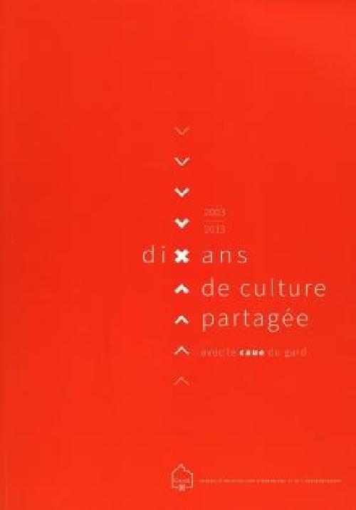 Dix ans de culture partagée
