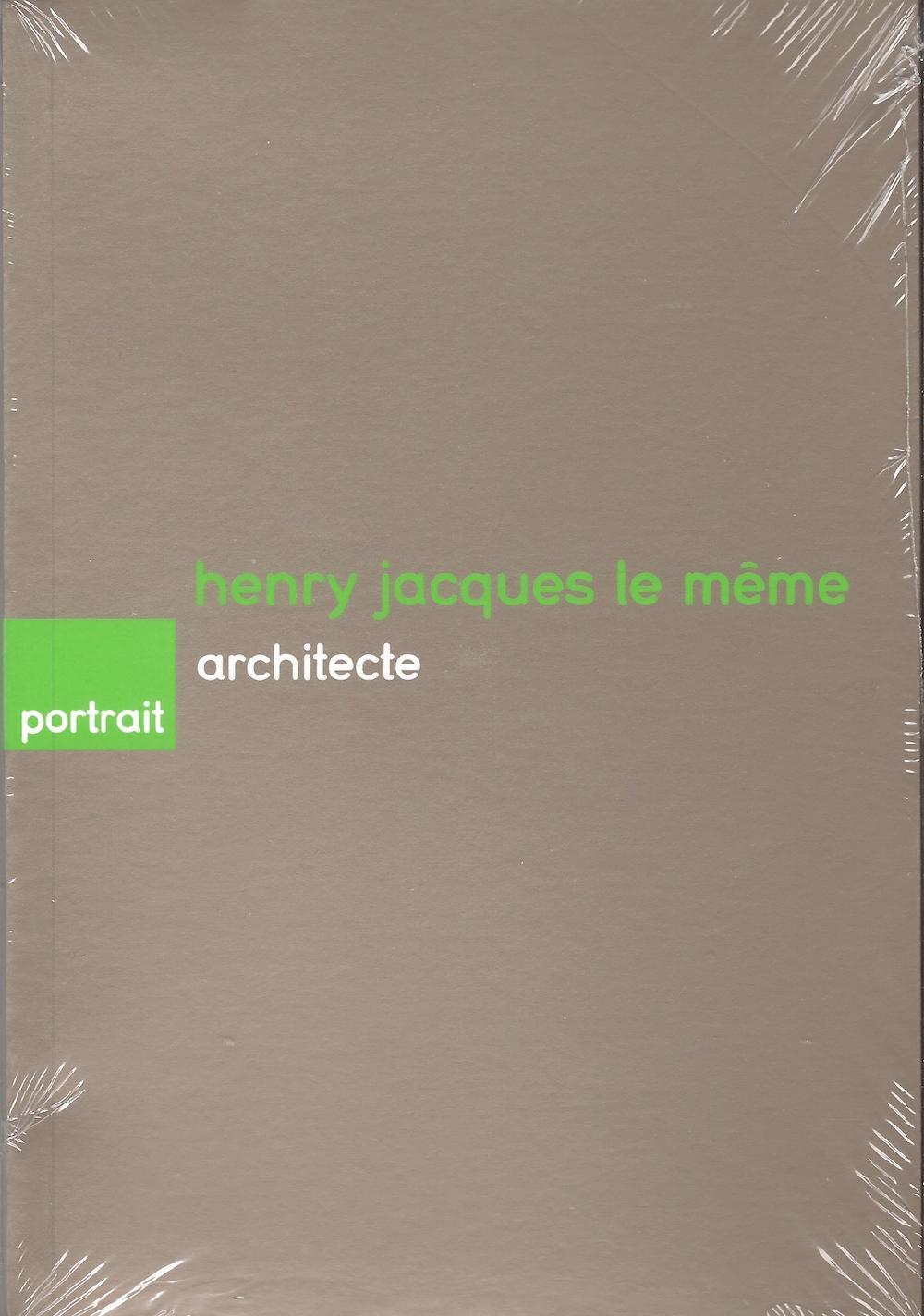 Henry Jacques le même architecte