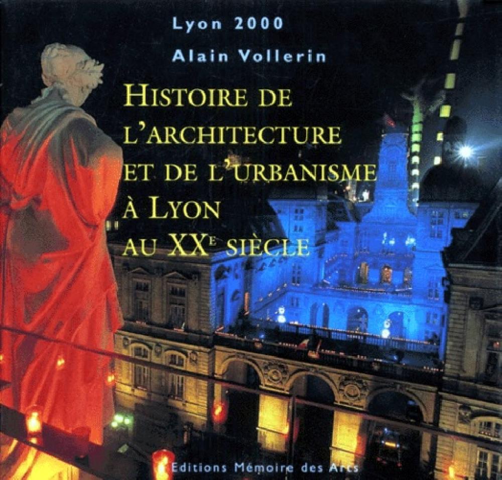 Histoire de l'architecture et de l'urbanisme à Lyon au XXe siècle