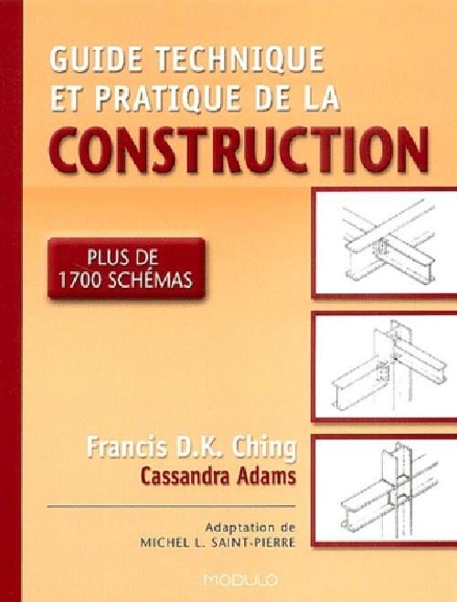 Guide pratique et technique de construction