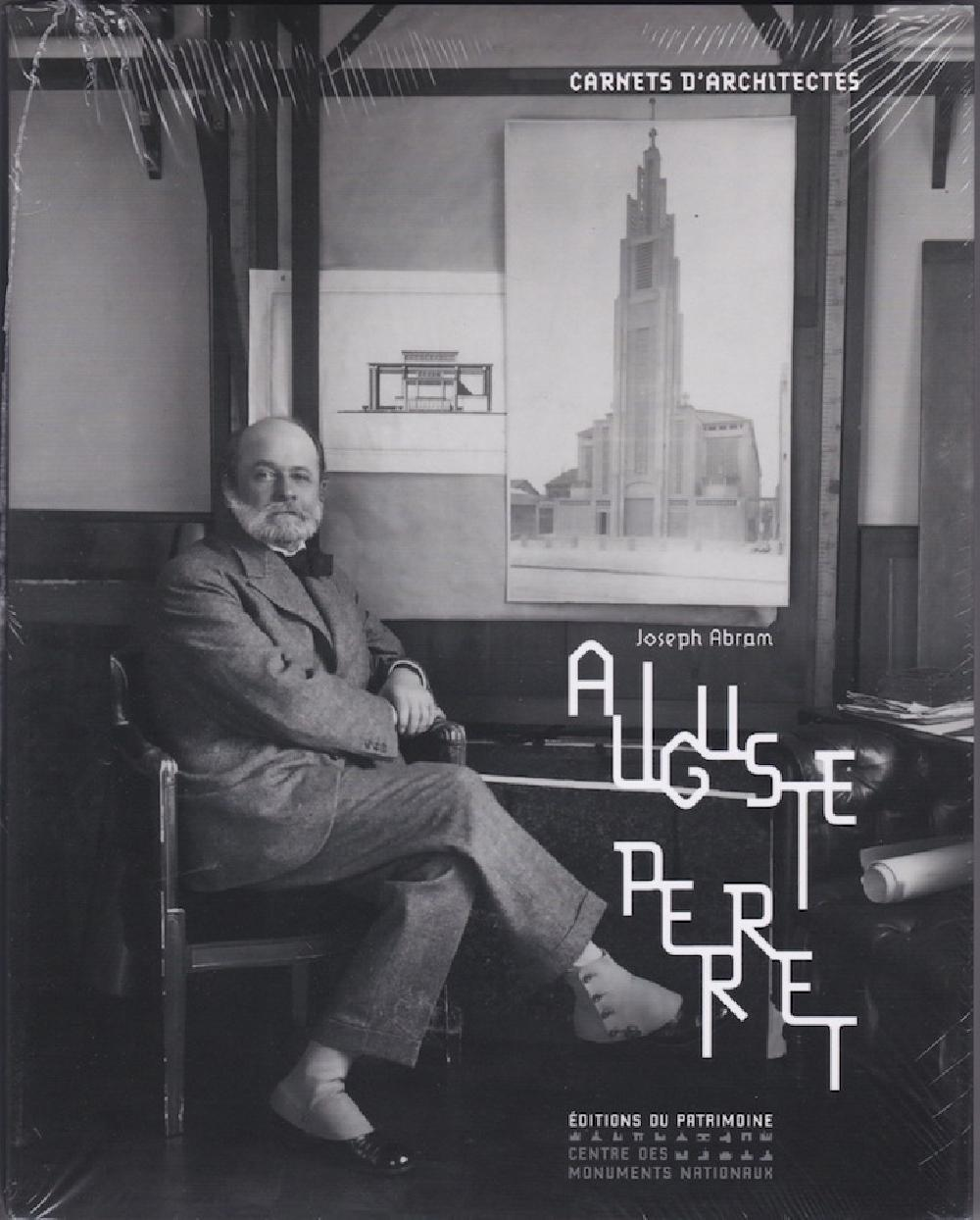 Auguste Perret Carnets d'architectes