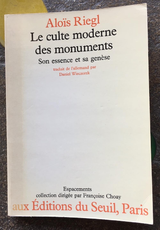 Le culte moderne des monuments -  Son essence et sa genèse