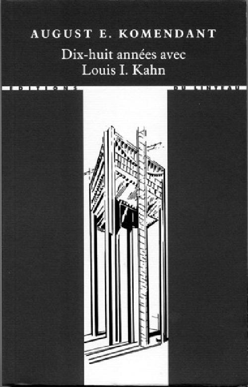 Dix-huit années avec Louis I. Kahn