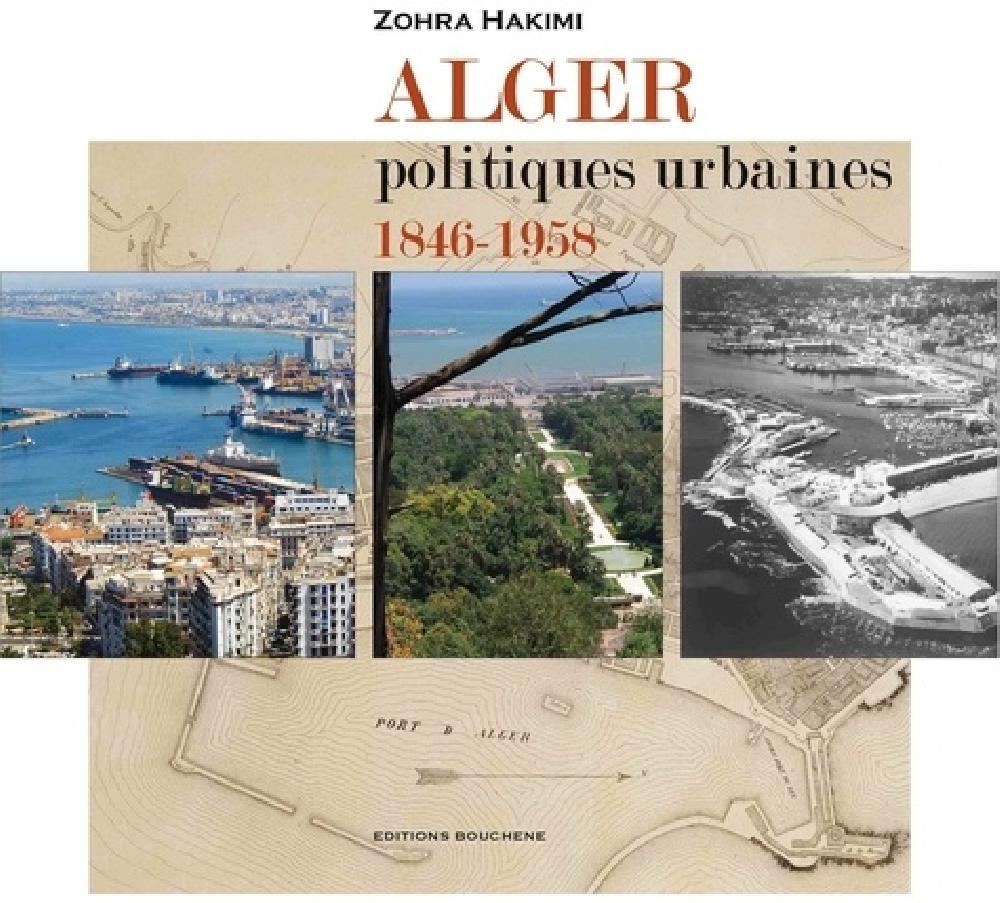 Alger, politiques urbaines 1846-1958