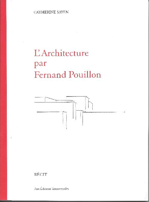 L'architecture par Fernand Pouillon