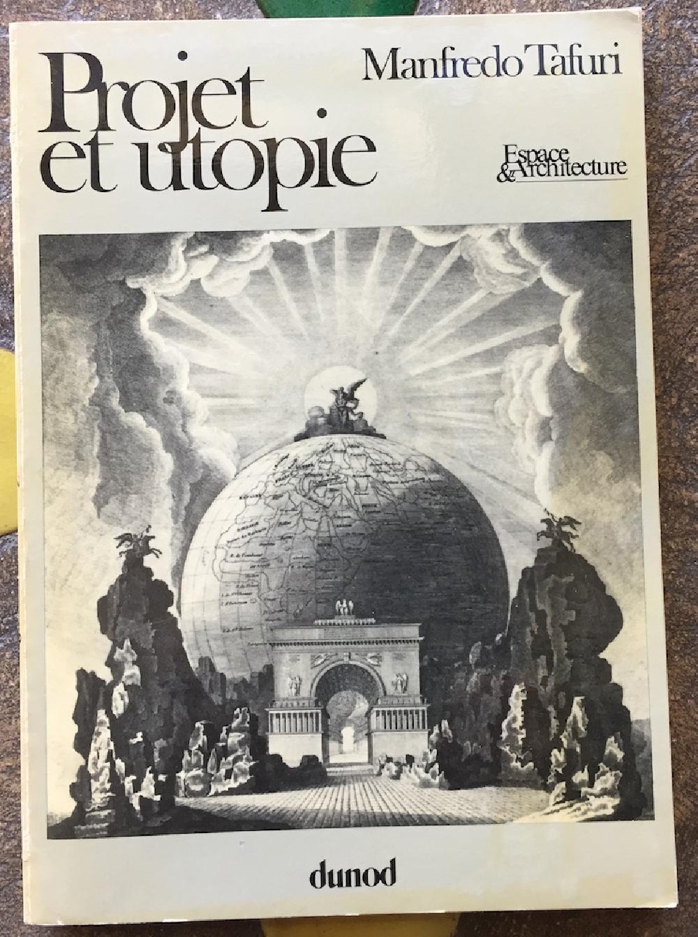 Projet et utopie : de l'avant-garde à la métropole