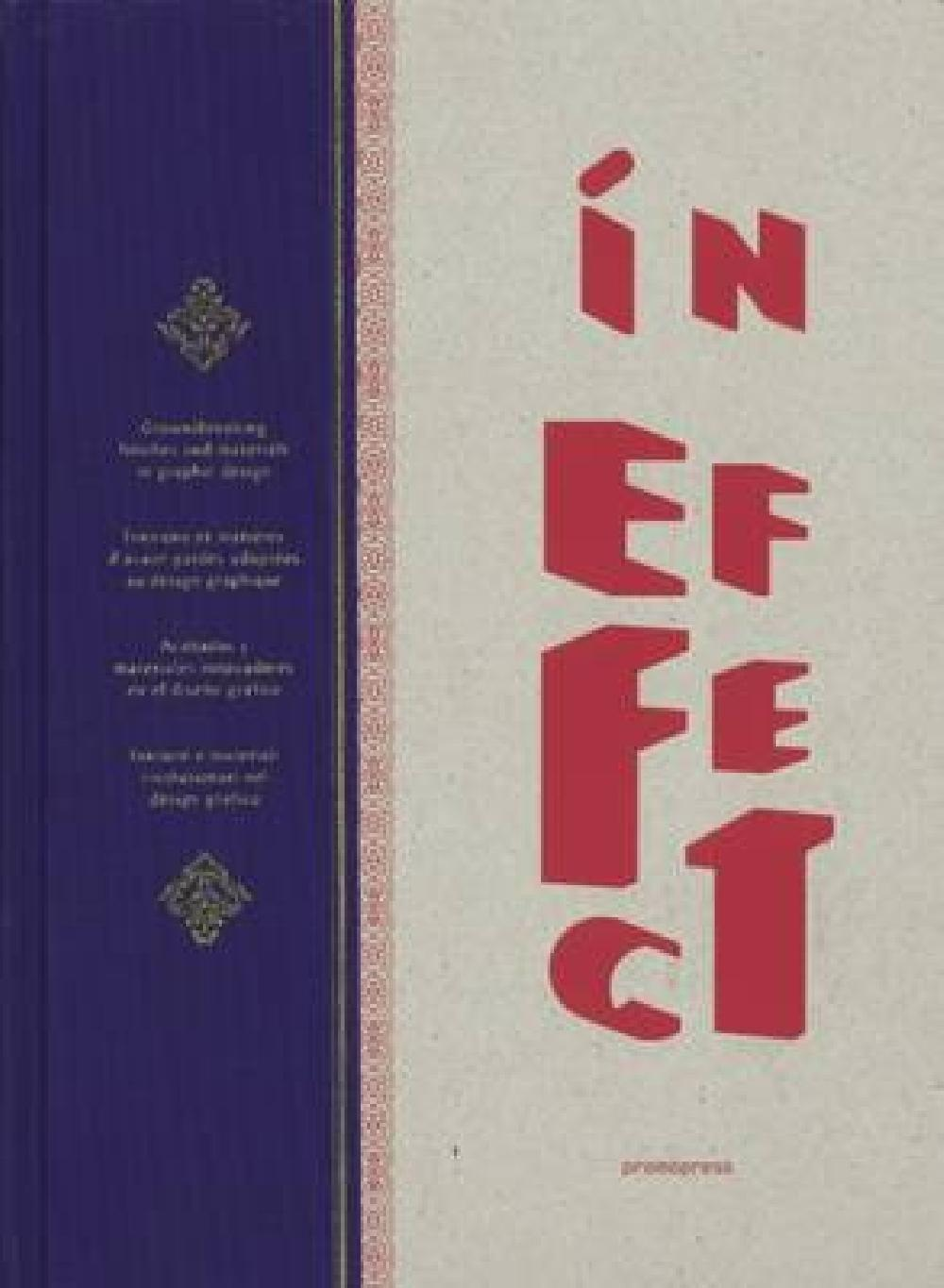 In Effect: Groundbeaking Finishes and Materials in Graphic Design