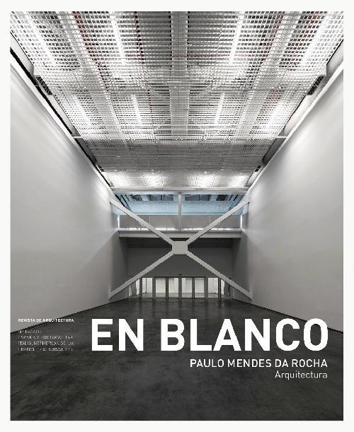 En Blanco 15 : Paulo Mendes da Rocha
