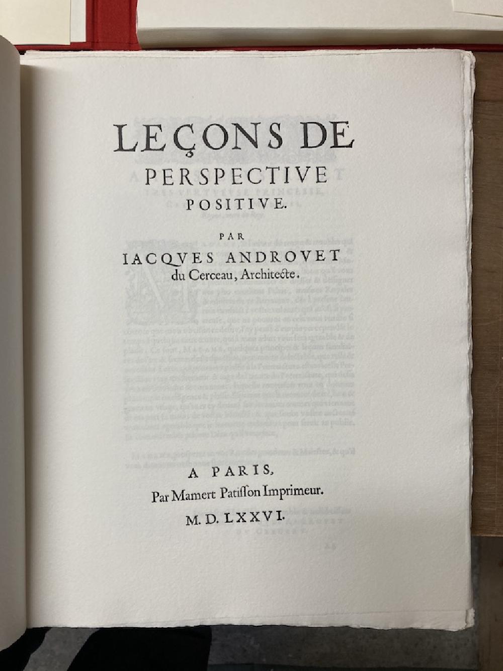 Jacques Androuet du Cerceau : Leçons de Perspective Positive.