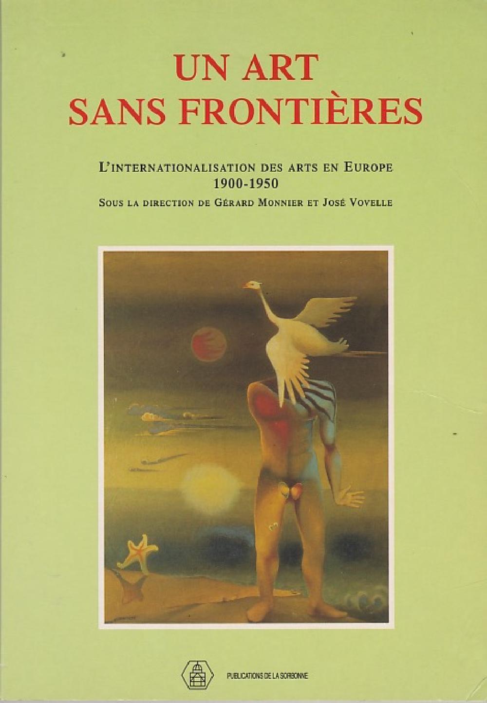Un art sans frontières - L'internationalisation des arts en Europe (1900-1950)