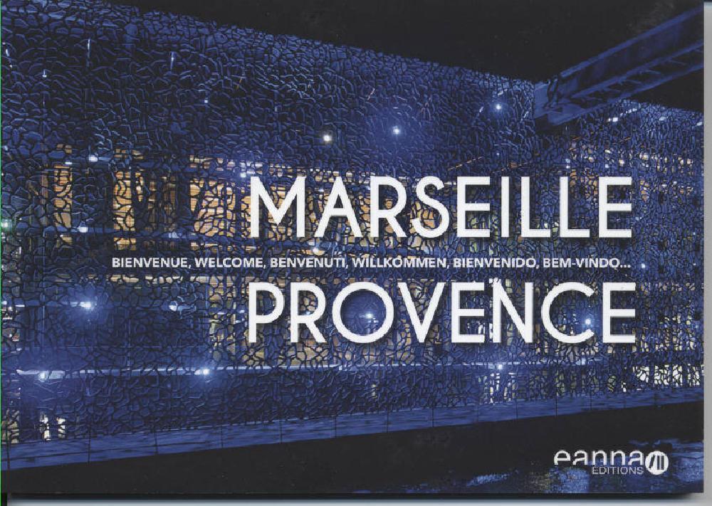 Marseille Provence bienvenue