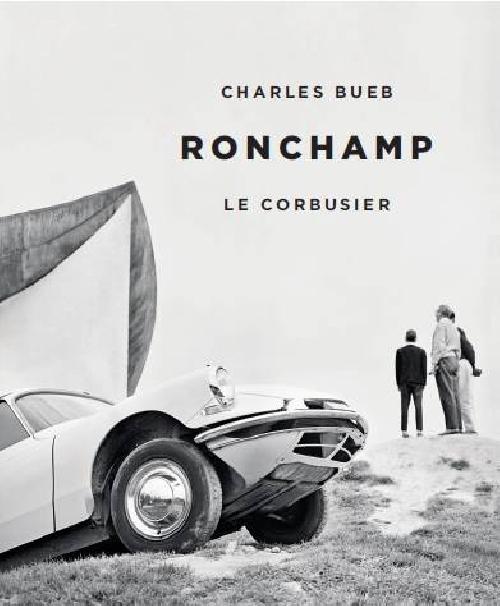 Ronchamp Le Corbusier
