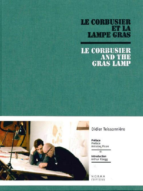 Le Corbusier et la lampe Gras / Le Corbusier and the Gras Lamp