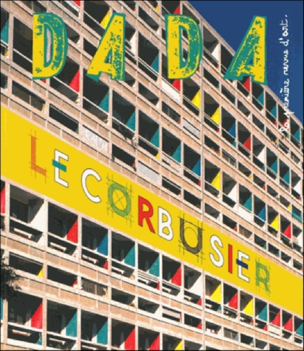 Dada n°201 Le Corbusier