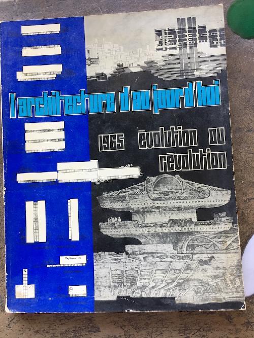L'Architecture d'aujourd'hui n°119 - Evolution ou révolution