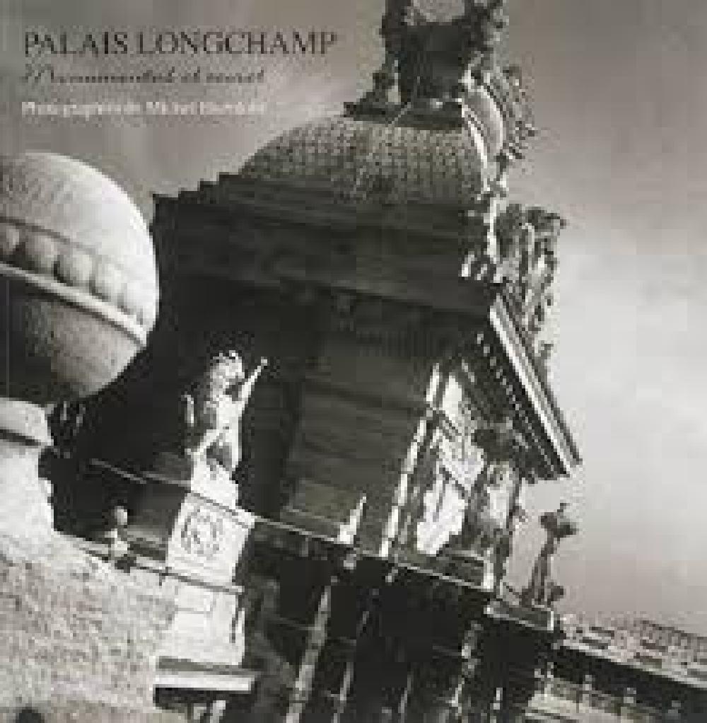 Palais Longchamp, Monumental et Secret