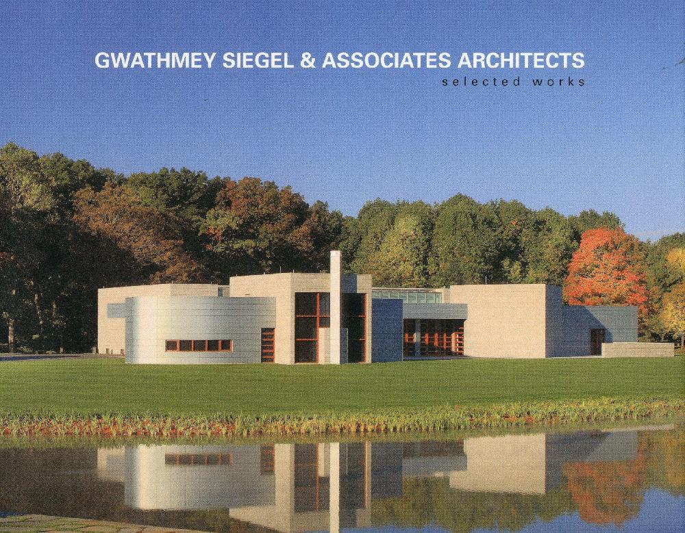 Gwathmey Siegel & Associates Architects: Selected Works