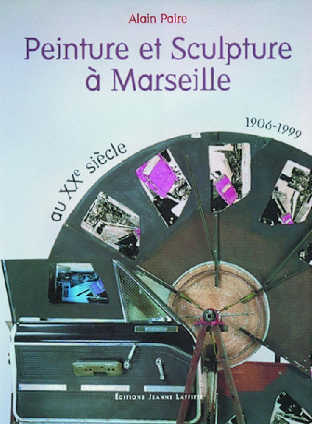 Peinture et sculpture à Marseille au XXe siècle, 1906-1999
