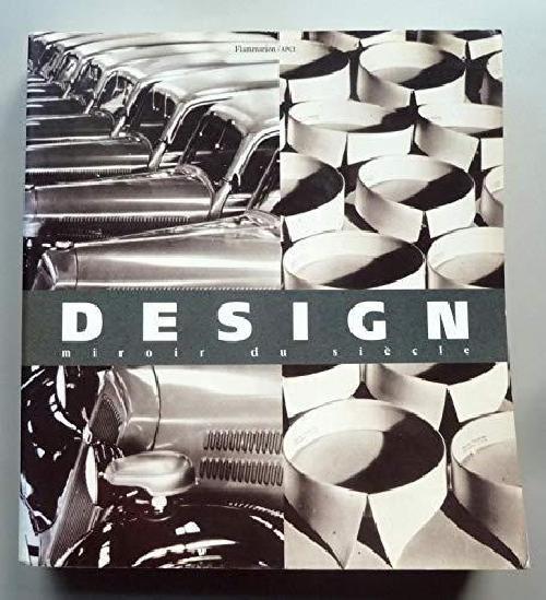 Design, miroir du siècle
