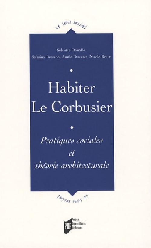 Habiter Le Corbusier