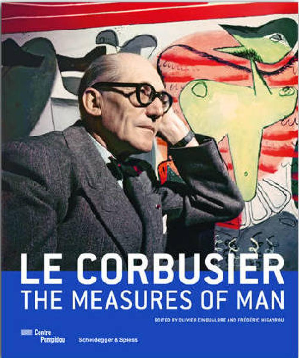 Le Corbusier The Measures of Man