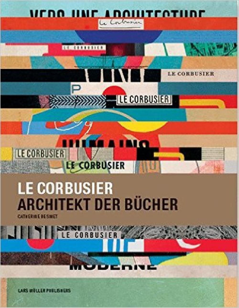 Le Corbusier Architekt der Bucher