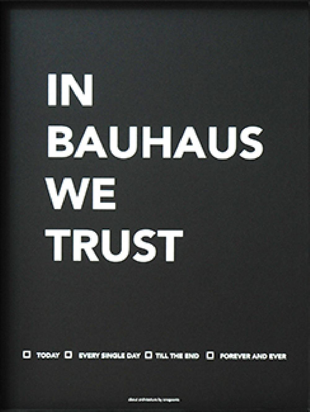 Poster ''In Bauhaus we trust''