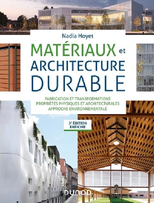 Matériaux et architecture durable - 3ème Édition Enrichie