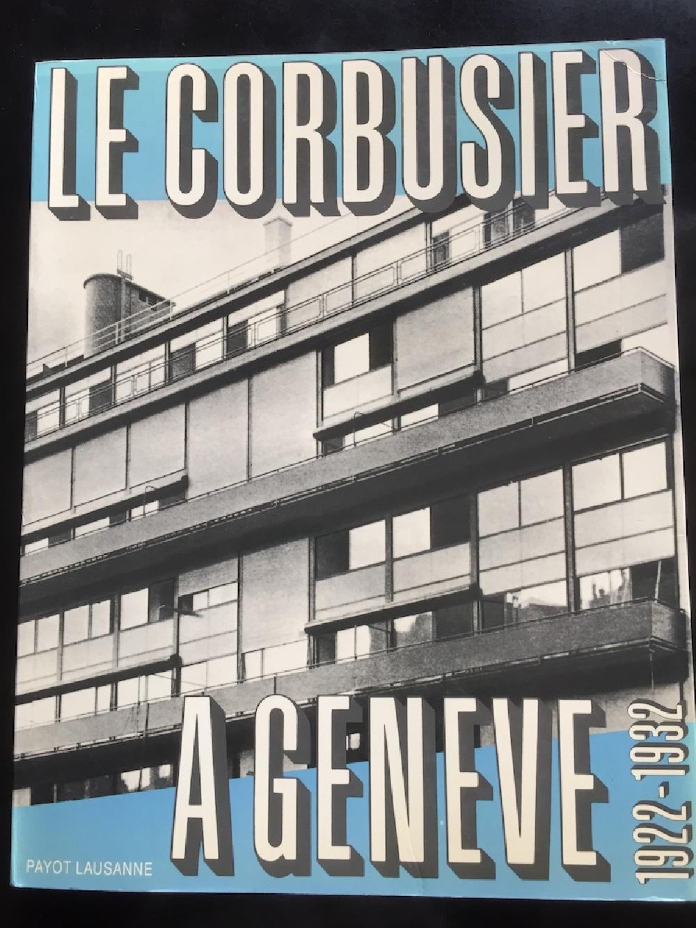 Le Corbusier à Genève 1922-1932